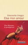 """Couverture du livre : """"Elsa mon amour"""""""