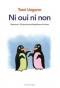 """Couverture du livre : """"Ni oui ni non"""""""