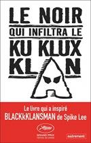 """Couverture du livre : """"Le noir qui infiltra le Ku Klux Klan"""""""