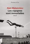 """Couverture du livre : """"Les cigognes sont immortelles"""""""