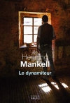 """Couverture du livre : """"Le dynamiteur"""""""