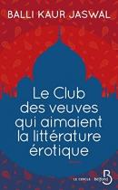 """Couverture du livre : """"Le club des veuves qui aimaient la littérature érotique"""""""