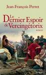 """Couverture du livre : """"Le dernier espoir de Vercingétorix"""""""