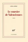"""Couverture du livre : """"Le coursier de Valenciennes"""""""