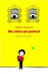 """Couverture du livre : """"Ma mère est partout"""""""