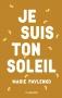 """Couverture du livre : """"Je suis ton soleil"""""""
