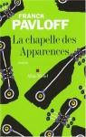 """Couverture du livre : """"La chapelle des apparences"""""""