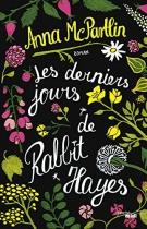 """Couverture du livre : """"Les derniers jours de Rabbit Hayes"""""""
