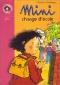 """Couverture du livre : """"Mini change d'école"""""""