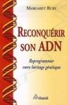 """Couverture du livre : """"Reconquérir son ADN"""""""