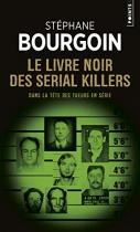 """Couverture du livre : """"Le livre noir des serial killers"""""""