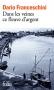 """Couverture du livre : """"Dans les veines ce fleuve d'argent"""""""