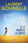 """Couverture du livre : """"Je te promets la liberté"""""""