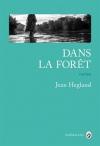 """Couverture du livre : """"Dans la forêt"""""""