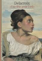 """Couverture du livre : """"Delacroix"""""""