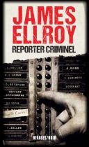 """Couverture du livre : """"Reporter criminel"""""""