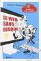 """Couverture du livre : """"Le web sans risque !"""""""