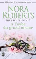 """Couverture du livre : """"À l'aube du grand amour"""""""
