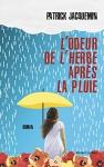 """Couverture du livre : """"L'odeur de l'herbe après la pluie"""""""