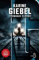 """Couverture du livre : """"Terminus Elicius"""""""