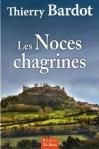 """Couverture du livre : """"Les noces chagrines"""""""