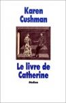 """Couverture du livre : """"Le livre de Catherine"""""""