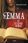 """Couverture du livre : """"Emma et le livre oublié"""""""
