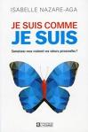 """Couverture du livre : """"Je suis comme je suis"""""""