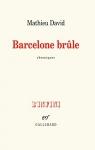 """Couverture du livre : """"Barcelone brûle"""""""