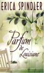 """Couverture du livre : """"Parfum de Louisiane"""""""