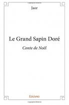 """Couverture du livre : """"Le grand sapin doré"""""""