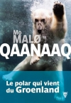 "Couverture du livre : ""Qaanaaq"""