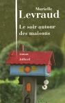 """Couverture du livre : """"Le soir autour des maisons"""""""