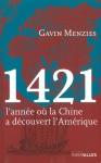 """Couverture du livre : """"1421, l'année où la Chine a découvert l'Amérique"""""""