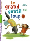 """Couverture du livre : """"Le grand gentil loup"""""""