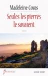 """Couverture du livre : """"Seules les pierres le savaient"""""""