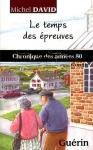 """Couverture du livre : """"Le temps des épreuves"""""""