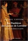 """Couverture du livre : """"Au panthéon des dames de Lorraine"""""""