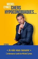 """Couverture du livre : """"Chers hypocondriaques ..."""""""