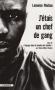 """Couverture du livre : """"J'étais un chef de gang"""""""