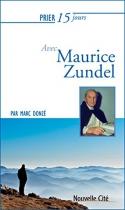 """Couverture du livre : """"Prier 15 jours avec Maurice Zundel"""""""