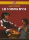 """Couverture du livre : """"Le poison d'or"""""""