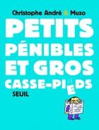 """Couverture du livre : """"Petits pénibles et gros casse-pieds"""""""