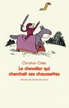 """Couverture du livre : """"Le chevalier qui cherchait ses chaussettes"""""""