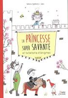 """Couverture du livre : """"La princesse super savante et la bataille d'énigmes"""""""
