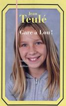 """Couverture du livre : """"Gare à Lou !"""""""