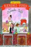 """Couverture du livre : """"Rendez-vous au Cupcake Café"""""""