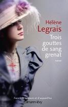 """Couverture du livre : """"Trois gouttes de sang grenat"""""""