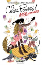 """Couverture du livre : """"Chien pourri millionnaire"""""""