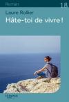 """Couverture du livre : """"Hâte-toi de vivre !"""""""